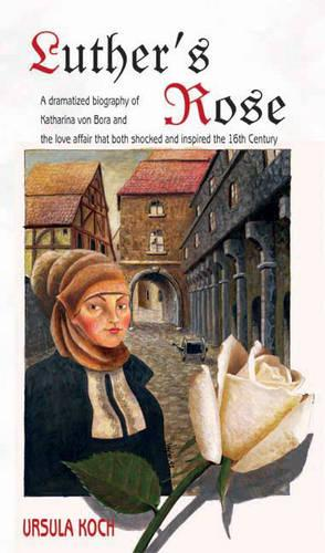 Luther's Rose (Paperback)