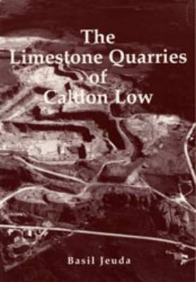 The Quarries of Cauldon Lowe (Paperback)