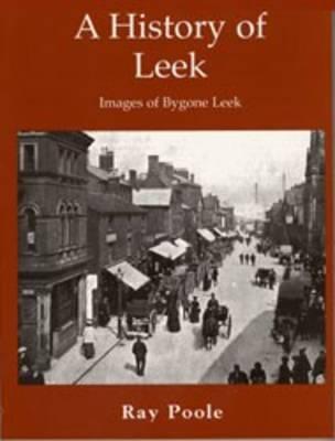 A History of Leek (Paperback)