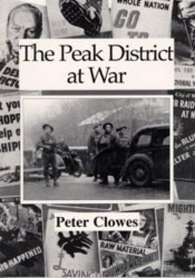 The Peak District at War (Paperback)