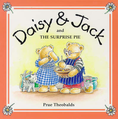 The Surprise Pie - Daisy & Jack S. v. 2 (Paperback)