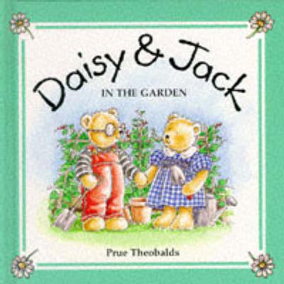 In the Garden - Daisy & Jack S. v. 1 (Hardback)