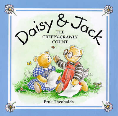Daisy and Jack: The Creepy-crawly Count - Daisy & Jack S. v. 3 (Hardback)