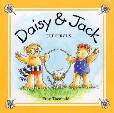 The Circus: Daisy and Jack - Daisy & Jack S. v. 4 (Hardback)