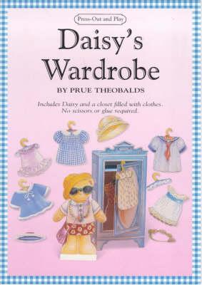 Daisy's Wardrobe - Pressout & Play S. No. 10 (Paperback)