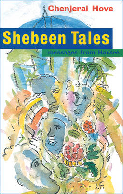 Shebeen Tales: Messages from Harare (Paperback)