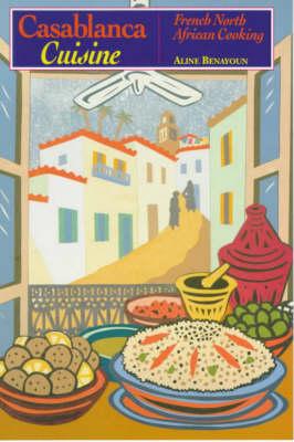 Casablanca Cuisine (Paperback)