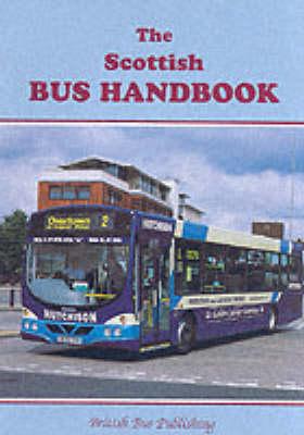 The Scottish Bus Handbook - Bus Handbooks (Paperback)