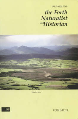 The Forth Naturalist and Historian: Vol 23 - Forth Naturalist & Historian S. 23 (Paperback)