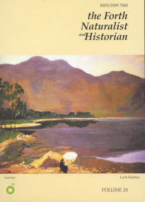 The Forth Naturalist and Historian: Vol 24 (Paperback)