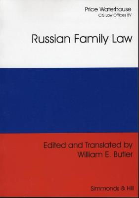 Russian Family Law: The Family Code of the Russian Federation and Federal Law on Acts of Civil Status (Paperback)