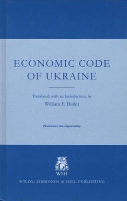 Economic Code of Ukraine (Hardback)