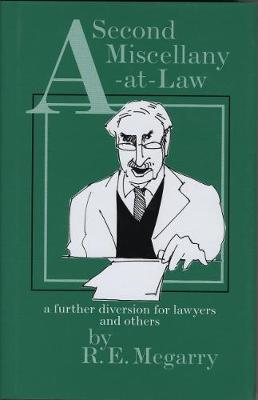 A Second Miscellany-at-Law: a further diversion for Lawyers and others (Hardback)