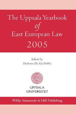 The Uppsala Yearbook of East European Law 2005 (Hardback)