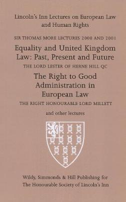 Sir Thomas More Lectures 2000 and 2001 2000-2001 - Lincoln's Inn Lectures on European Law and Human Rights (Paperback)