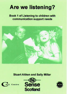Are We Listening?: Bk. 1: Book 1 of Listening to Children with Communication Support Needs (Paperback)