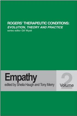 Empathy - Rogers Therapeutic Conditions Evolution Theory & Practice 2 (Paperback)