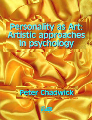 Personality as Art: Artistic Approaches to Psychology (Paperback)