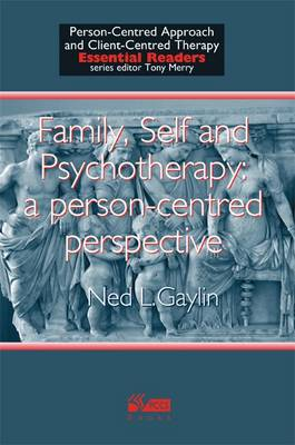 Family, Self and Psychotherapy: A Person-Centred Perspective - Person-centred Approach & Client-centred Therapy Essential Readers (Paperback)