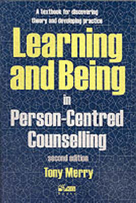 Learning and Being in Person-Centred Counselling (Paperback)
