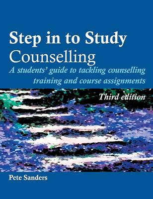 Step in to Study Counselling - Steps in Counselling Series (Paperback)