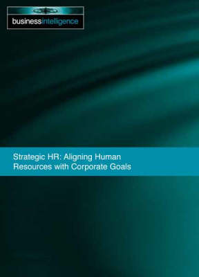 Strategic HR: Aligning Human Resources with Corporate Goals (Paperback)