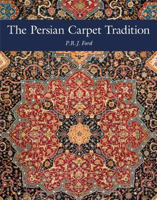 The Persian Carpet Tradition: Design Evolution from 1410 to Modern Times (Hardback)