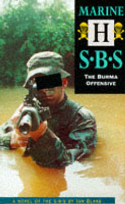 Marine H: The Burma Offensive - Special Boat Service (Paperback)