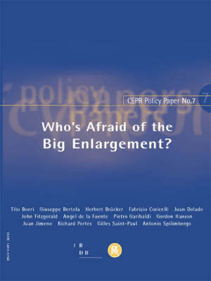 Who's Afraid of the Big Enlargement? - CEPR Policy Paper No. 7 (Paperback)