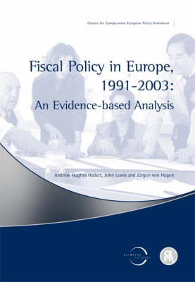 Fiscal Policy in Europe 1999-2003: An Evidence Based Analysis (Paperback)