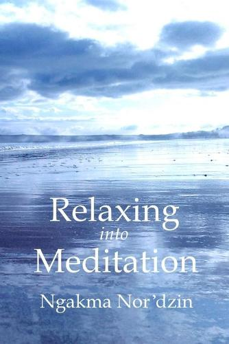 Relaxing into Meditation (Paperback)