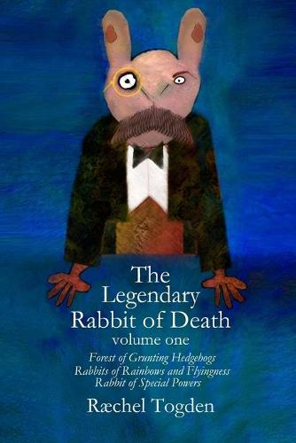 The Legendary Rabbit of Death: Volume one (Paperback)