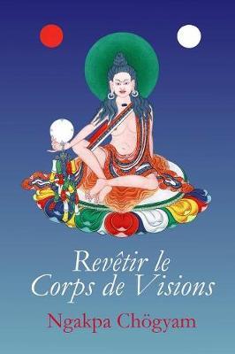 Revetir le Corps de Visions (Paperback)