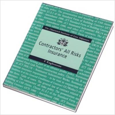 Contractors' All Risks Insurance (Paperback)