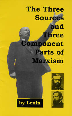 The Three Sources and Component Parts of Marxism (Paperback)