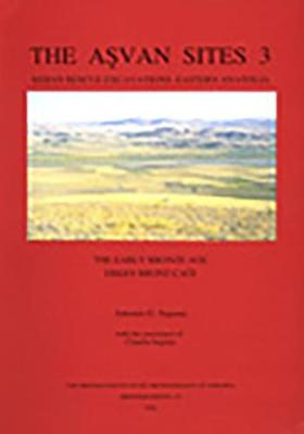 The Asvan Sites 3, The Early Bronze Age (Paperback)