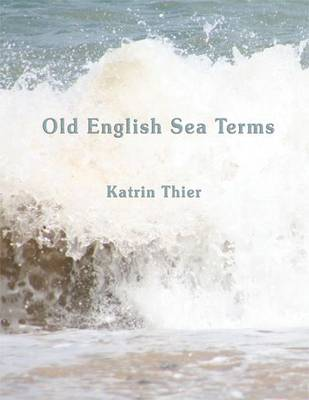 Old English Sea Terms (Paperback)
