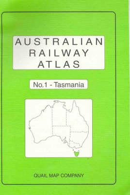 Australian Railway Atlas: No.1: Tasmania (Paperback)