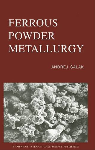 Ferrous Powder Metallurgy (Hardback)