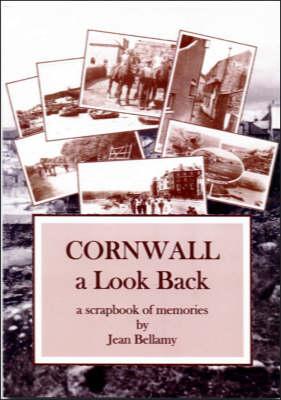 Cornwall: A Look Back - A Scrapbook of Memories (Paperback)