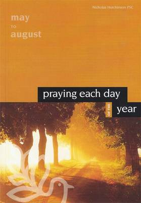 Praying Each Day of the Year: Volume 2: May to August (Paperback)