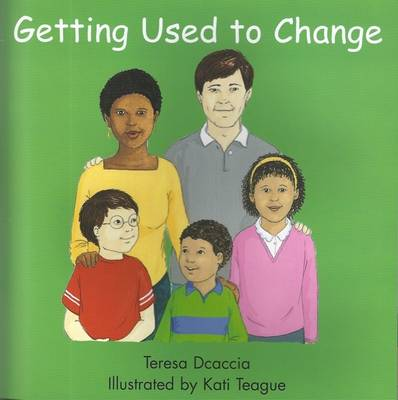 Getting Used to Change (Paperback)