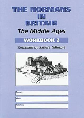 The Normans in Britain: Middle Ages Workbook 2 (Paperback)
