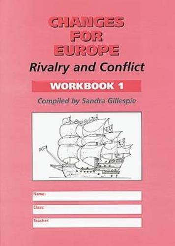 Changes for Europe: Workbook 1: Rivalry and Conflict (Paperback)