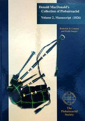 Donald Macdonald's Collection of Piobaireachd: Vol.2 (Paperback)