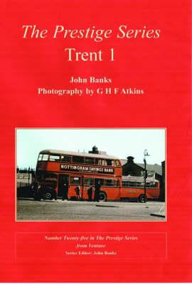 Trent 1 - Prestige Series No.25 (Paperback)
