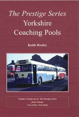 Yorkshire Coaching Pools - Prestige Series No. 22 (Paperback)