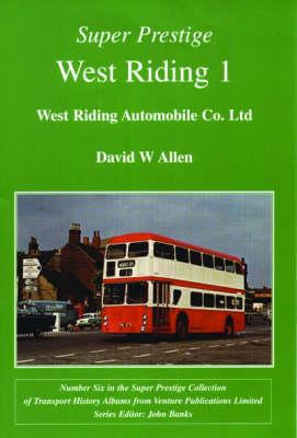 West Riding - Super Prestige Series No. 6 (Paperback)