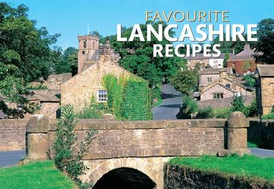Favourite Lancashire Recipes - Favourite Recipes (Paperback)