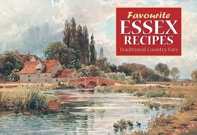 Favourite Essex Recipes - Favourite Recipes (Paperback)